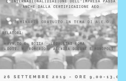 Seminario in tema di AEO a Milano Regione Lombardia Palazzo Pirelli