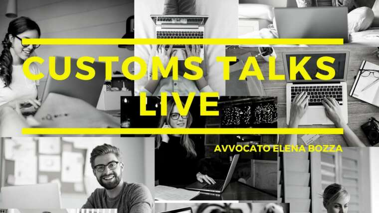 Customs Talks Live – La serie di webinar gratuiti in materia doganale